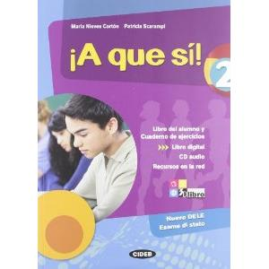 9796416 - !A QUE SI! - VOL. 2 + AUDIO CD + LIBRO DIGITAL