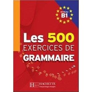 39217 - 500 EXERCICES GRAMMAIRE B1 (LES)