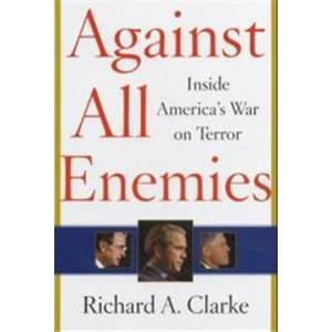 9924528 - AGAINST ALL ENEMIES   Inside America's War on Terror