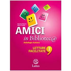 72828 - AMICI IN BIBLIOTEC@ - LETTURE FACILITATE - VOL. 1