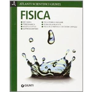 9909643 - ATLANTI SCIENTIFICI GIUNTI - FISICA