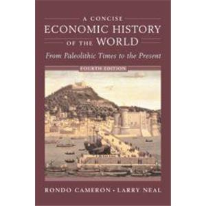 9959495 - A CONCISE ECONOMIC HISTORY OF THE WORLD  FROM PALEOLITHIC TIMES TO THE PRESENT    (  IN LINGUA INGLESE  )