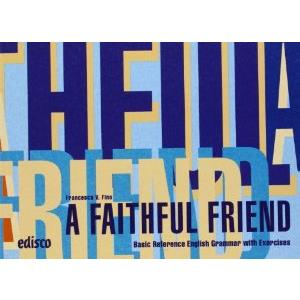 17449 - A FAITHFUL FRIEND
