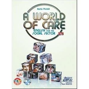 9906382 - A WORLD OF CARE + CD AUDIO. ENGLISH FOR THE SOCIAL SECTOR