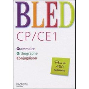 9950185 - BLED CP/CE1 - GRAMMAIRE, ORTHOGRAPHE, CONJUGAISON.
