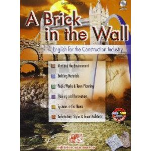 67267 - BRICK IN THE WALL (A) + CD AUDIO. ENGLISH FOR THE CONSTRUCTION INDUSTRY