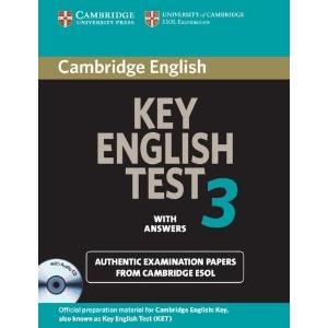 CAMBRIDGE KEY ENGLISH TEST - KET 3 WITH ANSWERS AND AUDIO CD