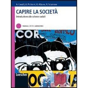 23863 - CAPIRE LA SOCIETA' - MANUALE, TESTI, LABORATORIO
