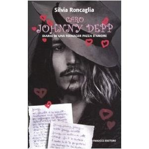 9791035 - CARO JOHNNY DEPP       DIARIO DI UNA TEENAGER PAZZA D'AMORE.