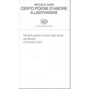 9942072 - CENTO POESIE D' AMORE A LADYHAWKE