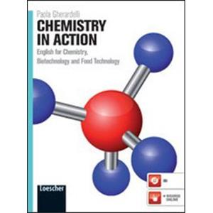 CHEMISTRY IN ACTION. ENGLISH FOR CHEMISTRY, BIOTECHNOLOGY AND FOOD TECHNOLOGY