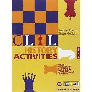 9920349 - CLIL HISTORY ACTIVITIES - III ANNO. CROSS CURRICULAR RESOURCES FOR SUBJECT AND LANGUAGE TEACHERS.