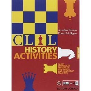9921372 - CLIL HISTORY ACTIVITIES - IV ANNO. CROSS CURRICULAR RESOURCES FOR SUBJECT AND LANGUAGE TEACHERS.