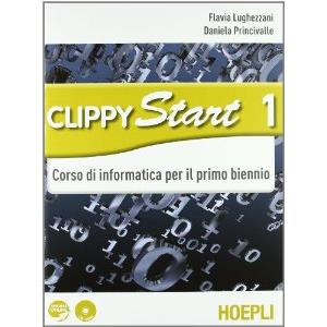 CLIPPY START (VOL. 1 + VOL. 2). INFORMATICA PER IL PRIMO BIENNIO