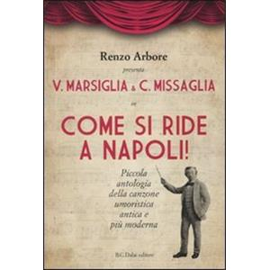9795186 - COME SI RIDE A NAPOLI    -    CON DVD