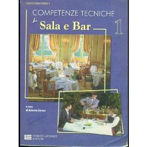 11759 - COMPETENZE TECNICHE DI SALA E BAR - VOL. 1
