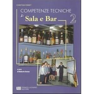 11760 - COMPETENZE TECNICHE DI SALA E BAR - VOL. 2