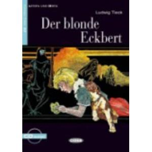 DER BLONDE ECKBERT + CD