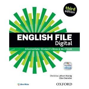 ENGLISH FILE DIGITAL 3RD INTERM - ED. MISTA CON VERSIONE SCARICABILE INTERAT. ENTRY CHECKER + SB + WB + EBKS