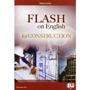 9920712 - FLASH ON ENGLISH FOR CONSTRUCTION. Con espansione online. Per le Scuole superiori