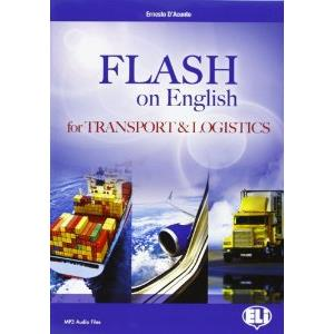 9920704 - FLASH ON ENGLISH FOR TRANSPORT & LOGISTIC.