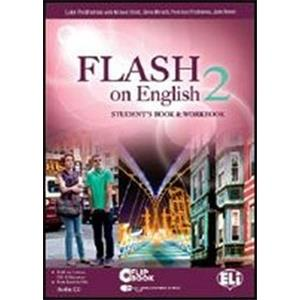 FLASH ON ENGLISH VOL. 2  VERSIONE MULTI. STUDENT'S BOOK & WORKBOOK 2 + AUDIO-CD + FLIP-BOOK 2