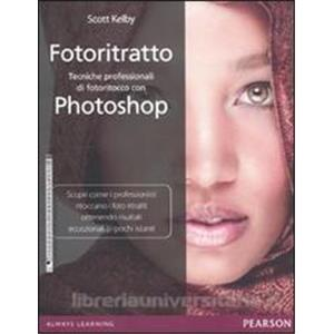 9960266 - FOTORITRATTO. TECNICHE PROFESSIONALI DI FOTORITOCCO CON PHOTOSHOP