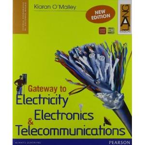 GATEWAY TO ELECTRICITY, ELECTRONICS & TELECOMMUNICATIONS NEW EDITION.