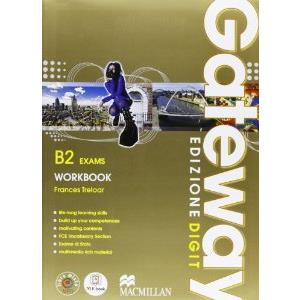 GATEWAY  B2 EXAMS. STUDENTS BOOK + WORKBOOK + ME BOOK + RISORSE DIGITALI 1