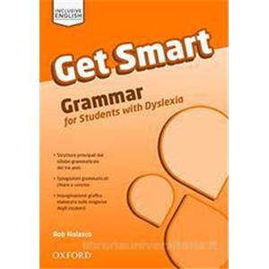 GET SMART. Grammar for students with BES and DSA Per la scuola secondaria di primo grado