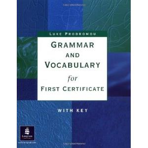 GRAMMAR AND VOCABULARY FIRST CERTIFICATE (CON CHIAVE)