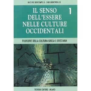 4158 - IL SENSO DELL'ESSERE NELLE CULTURE OCCIDENTALI - VOL. 1