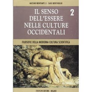 4160 - IL SENSO DELL'ESSERE NELLE CULTURE OCCIDENTALI - VOL. 2