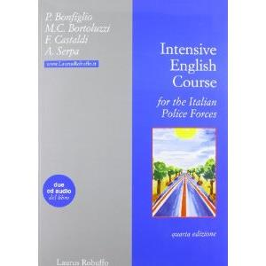 65249 - INTENSIVE ENGLISH COURSE FOR THE ITALIAN POLICE FORCES. CON CD AUDIO - 4^ED.