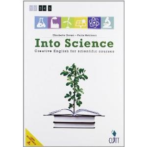9902670 - INTO SCIENCE (LMS LIBRO SCARICABILE). CREATIVE ENGLISH FOR SCIENTIFIC COURSES + EBOOK SCUOLABOOK