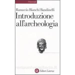 9790727 - INTRODUZIONE ALL'ARCHEOLOGIA CLASSICA COME STORIA DELL'ARTE ANTICA