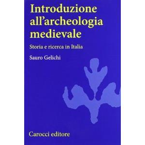42956 - INTRODUZIONE ALL ARCHEOLOGIA MEDIEVALE