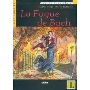 LA FUGUE DE BACH + CD
