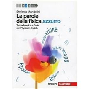 LE PAROLE DELLA FISICA.AZZURRO VOL. 2 (LD). TERMODINAMICA E ONDE - CON PHYSICS IN ENGLISH
