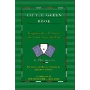 9795442 - LITTLE GREEN BOOK. INSEGNAMENTI E LEZIONI DI NO LIMIT TEXAS HOLD'EM POKER