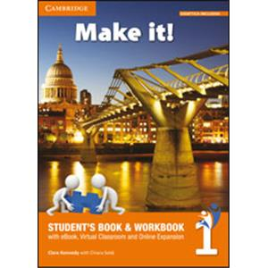 9939850 - MAKE IT! LEVEL   VOL. 1 STUDENTS BOOK/WORKBOOK, COMPANION BOOK AND INTERACTIVE EBOOK WITH AUDIO