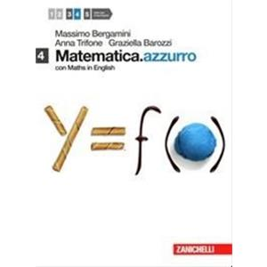 9901211 - MATEMATICA.AZZURRO VOL. 4 - CON MATHS IN ENGLISH (LD). MODULI N, O, PI GRECO, ALFA
