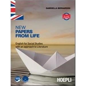 9901492 - NEW PAPERS FROM LIFE. UNICO PER TRIENNIO ENGLISH FOR SOCIAL STUDIES WITH AN APPROACH TO LITERATURE
