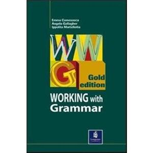 NEW WORKING WITH GRAMMAR - GOLD EDITION-test & soluzioni