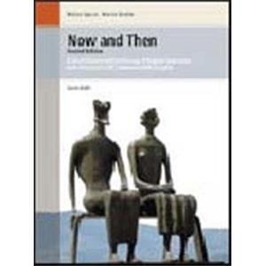 35699 - NOW AND THEN 2ED. SHORT HISTORY AND ANTHOLOGY OF ENGLISH LITERATURE WITH AMERICAN AND ...