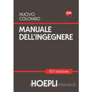 9948830 - NUOVO COLOMBO. MANUALE DELL'INGEGNERE