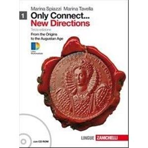 66918 - ONLY CONNECT ... NEW DIRECTIONS. VOL. 1 + CDROM  LD. FROM THE ORIGINS TO THE EIGHTEENTH CENTURY