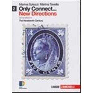 9790246 - ONLY CONNECT ... NEW DIRECTIONS. VOL. 2  LD. THE NINETEENTH CENTURY