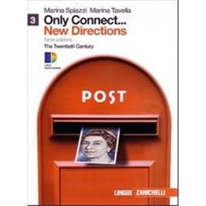 73541 - ONLY CONNECT ... NEW DIRECTIONS. VOL. 3 LD. THE TWENTIETH CENTURY