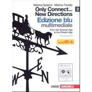 ONLY CONNECT ... NEW DIRECTIONS - BLU 2 +CDROM (LDM). FROM THE VICTORIAN AGE TO THE PRESENT AGE